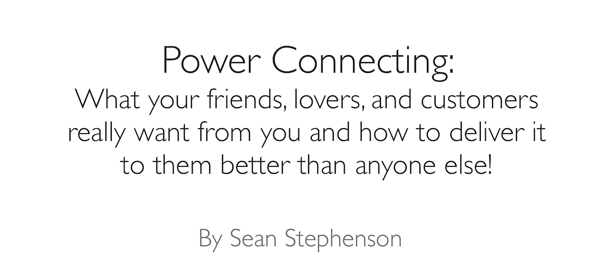 How to Create Powerful Connections with Anyone | Sean Stephenson