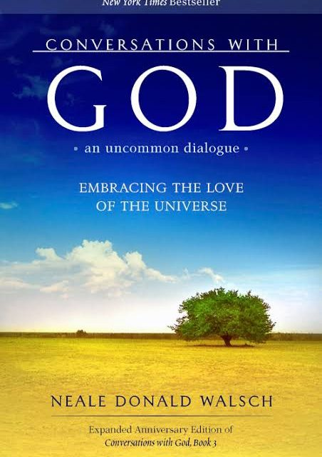 Conversations with God – Neale Donald Walsch – 5stars